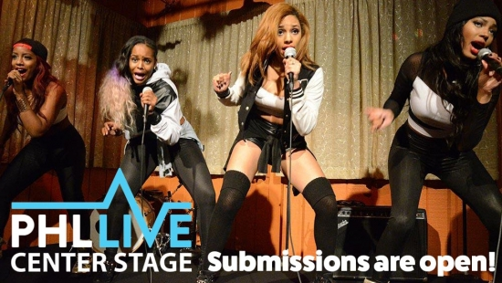 PHL Live Center Stage is Back! Submissions for 2017 Music Competition/Showcase are Open