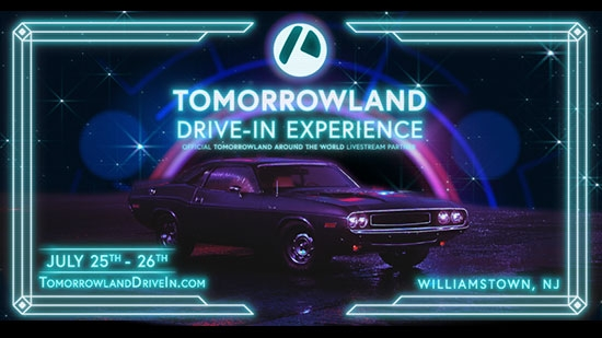 Tomorrowland Drive-In in Williamstown, NJ, Sat-Sun, July 25-26; Around the World Virtual Broadcast