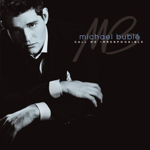 Michael Buble - The Best is Yet to Come