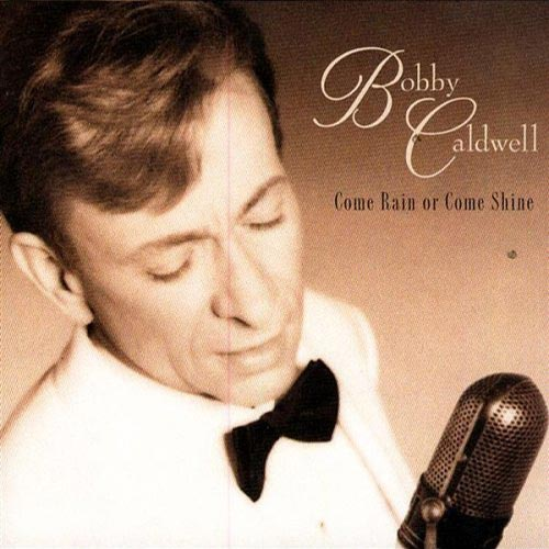 Bobby Caldwell - The Best is Yet to Come