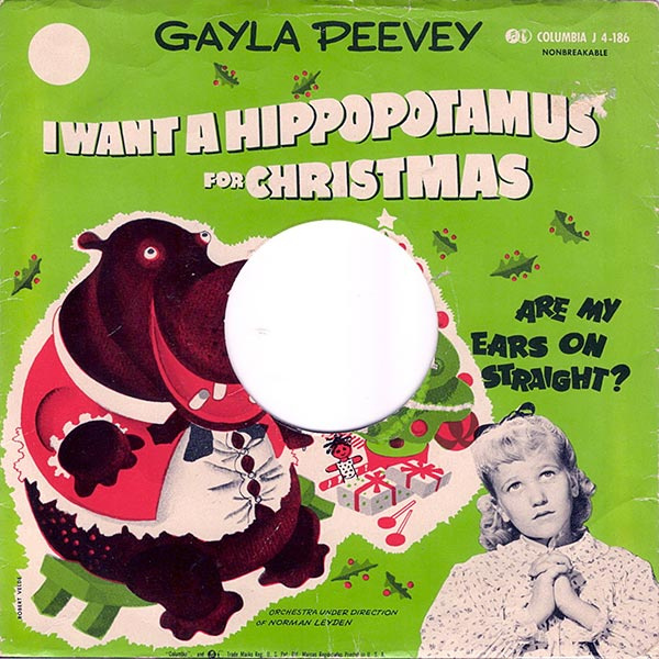Gayle Peevey - I Want a Hippopotamus for Christmas