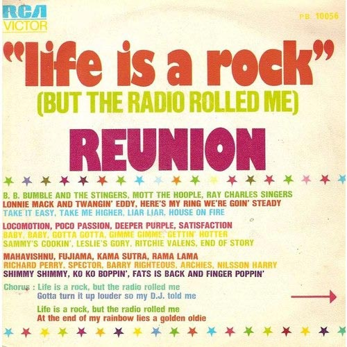 Reunion - Life Is A Rock