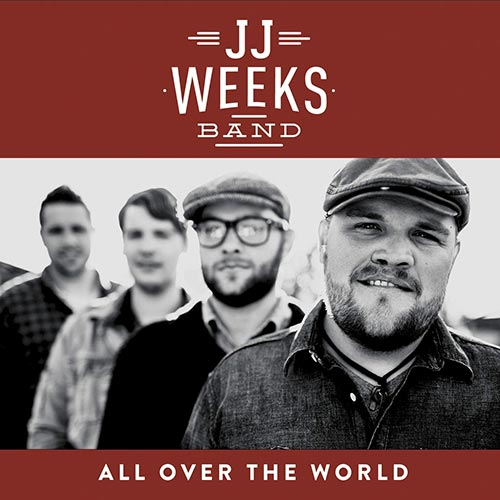 JJ Weeks Band - Let Them See You