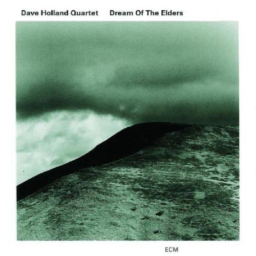Dave Holland Quintet - Dream of the Elders (Bonus Track)