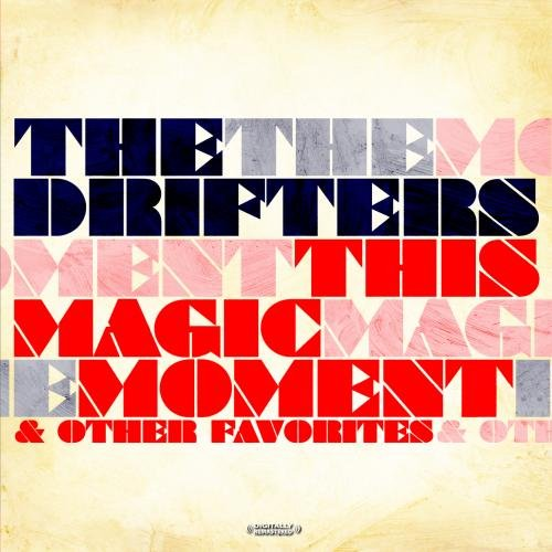 Drifters - This Magic Moment