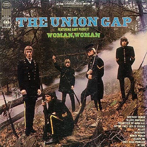 Gary Pucket And The Union Gap - Woman, Woman